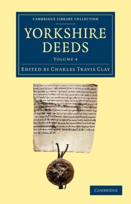Yorkshire Deeds: Volume 4