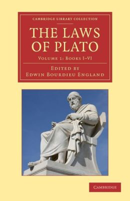 The Laws of Plato: Edited with an Introduction, Notes etc.