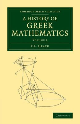 A History of Greek Mathematics: Volume 2