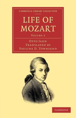 Life of Mozart: Volume 3