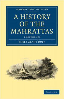 A History of the Mahrattas 3 Volume Set