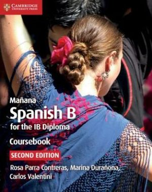 Book Mañana Coursebook: Spanish B for the IB Diploma