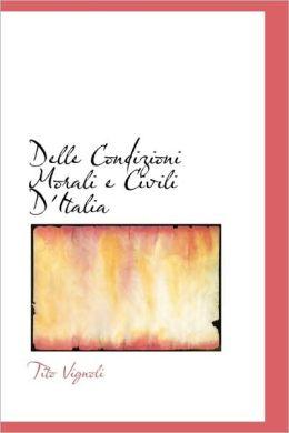 Delle Condizioni Morali E Civili D'Italia