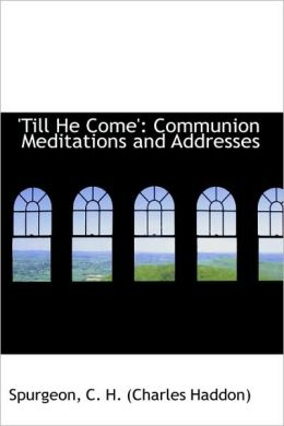 'Till He Come'