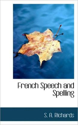 French Speech And Spelling