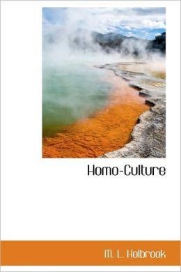 Homo-Culture