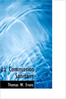 La Commission Sanitaire