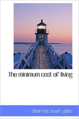 The Minimum Cost Of Living