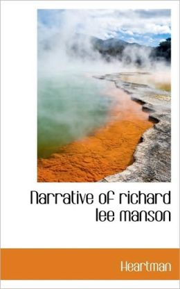 Narrative Of Richard Lee Manson