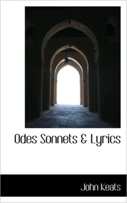Odes Sonnets & Lyrics