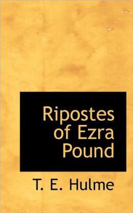 Ripostes Of Ezra Pound