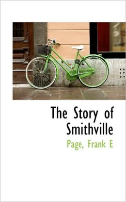 The Story Of Smithville