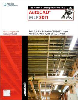 The Aubin Academy Master Series: AutoCAD? MEP 2011