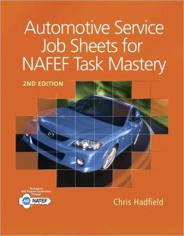 Automotive Service Job Sheets for NATEF Task Mastery