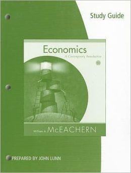 Study Guide for McEachern's Economics: A Contemporary Introduction