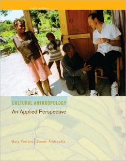 Cultural Anthropology: An Applied Perspective