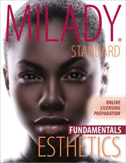 Milady Standard Fundamental Esthetics Passcode : Licensing Preparation
