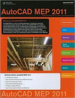 CourseNotes for Aubin/McClelland/Schmid/Stanley's The Aubin Academy Master Series: AutoCAD MEP 2011