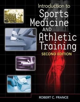 Introduction to Sports Medicine and Athletic Training (Book Only)
