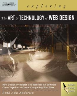 Exploring the Art and Technology of Web Design (Book Only)