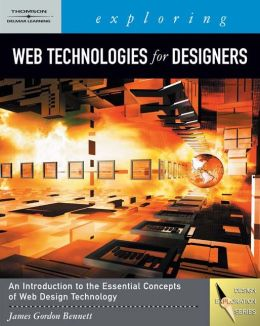 Exploring Web Technologies for Designers (Book Only)