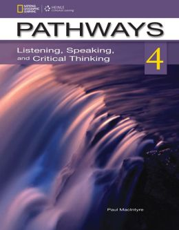 Pathways 4: Listening, Speaking, and Critical Thinking