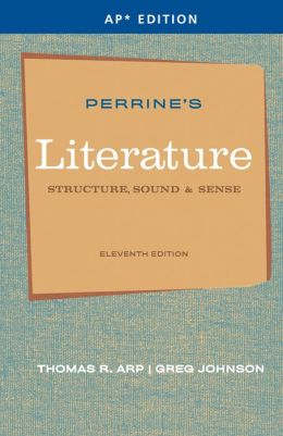 Perrine's Literature: Structure, Sounds, and Sense, Advanced Placement Edition