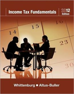 Income Tax Fundamentals 2012 (with H&R BLOCK At Home Tax Preparation Software CD-ROM)