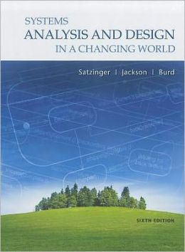 Systems Analysis and Design in a Changing World (with Computing and Information Technology CourseMate Printed Access Card, Microsoft Project 2010 60 Day Trial CD-ROM and Microsoft Visio 2010 60 Day Trial CD-ROM)