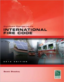 Significant Changes to the International Fire Code 2012 Edition