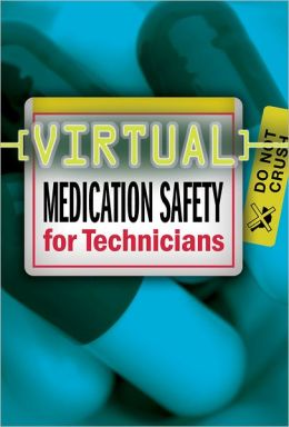 Virtual Medication Safety for Technicians CD-ROM