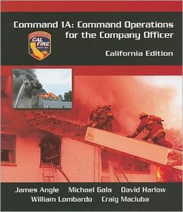 Command 1A: Command Operations for the Company Officer, California Edition
