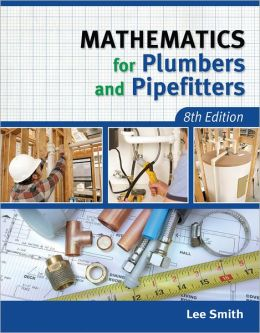 Mathematics for Plumbers and Pipefitters