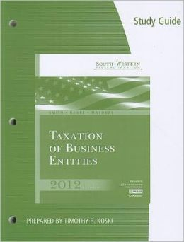 Study Guide for Smith/Raabe/Maloney's South-Western Federal Taxation 2012: Taxation of Business Entities, 15th