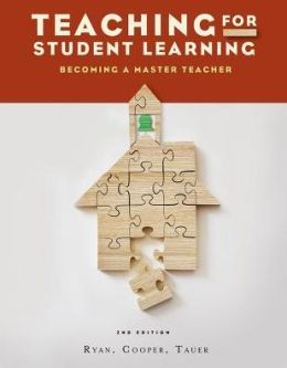 Teaching for Student Learning: Becoming a Master Teacher