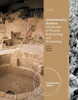 Understanding Humans: An Introduction to Physical Anthropology and Archaeology.