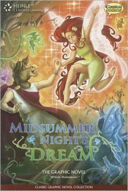 A Midsummer Night's Dream: Classic Graphic Novel Collection