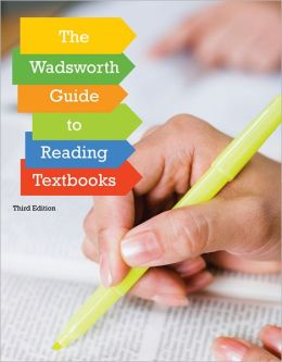 Custom Enrichment Module: The Wadsworth Guide to Reading Textbooks