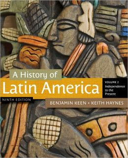 A History of Latin America, Volume 2