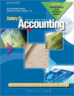 Century 21 Accounting: Multicolumn Journal, Introductory Course, Chapters 1-16, 2012 Update