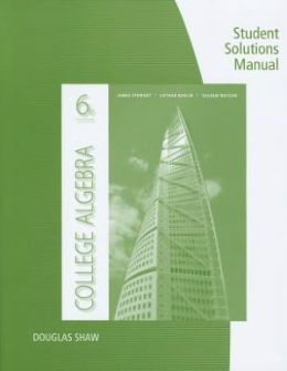 Student Solutions Manual for Stewart/Redlin/Watson's College Algebra, 6th