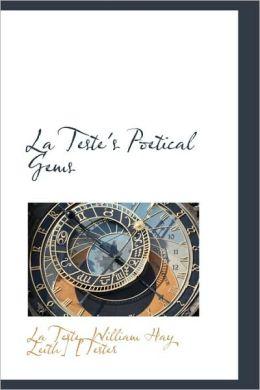 La Teste's Poetical Gems