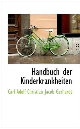 Handbuch Der Kinderkrankheiten