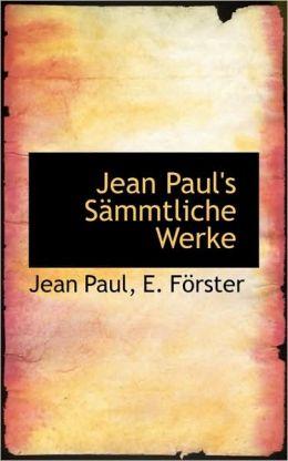 Jean Paul's Sammtliche Werke