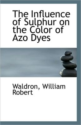 The Influence Of Sulphur On The Color Of Azo Dyes