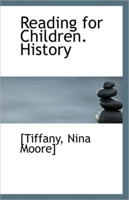 Reading For Children. History