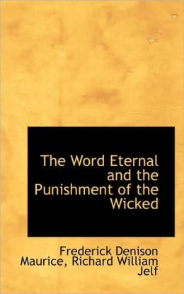 The Word Eternal And The Punishment Of The Wicked