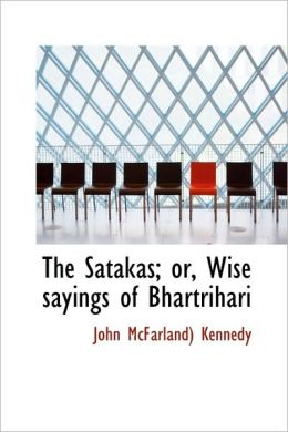 The Satakas; Or, Wise Sayings Of Bhartrihari