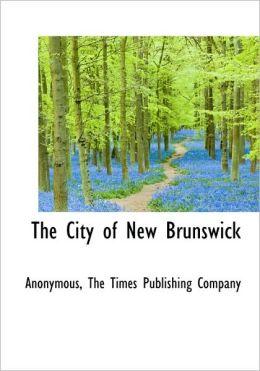 The City Of New Brunswick