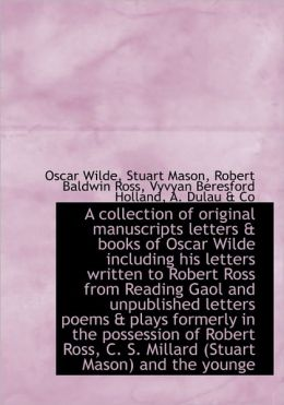 A Collection Of Original Manuscripts Letters & Books Of Oscar Wilde Including His Letters Written To